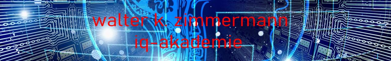 Walter K. Zimmermann_ iq- akademie